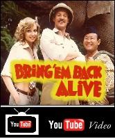 Bring 'Em Back Alive You Tube