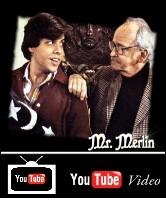 Mr. Merlin You Tube