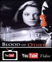 The Blood of Others You Tube